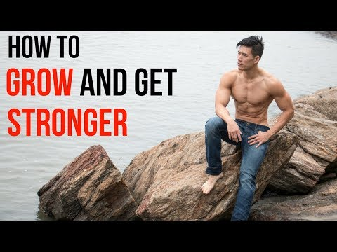 Get stronger and constantly grow  - law of familiarity