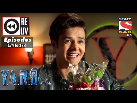 Weekly Reliv   Y.A.R.O Ka Tashan   27th Mar To 31st Mar 2017   Episode 174 To 178