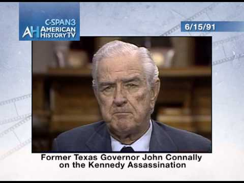 John Connally on JFK Assassination (1991 C-SPAN interview)