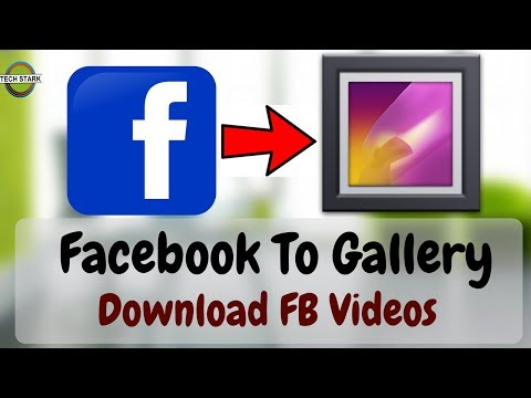 How To Download Facebook Videos In Gallery 2018 | Android | IPhone