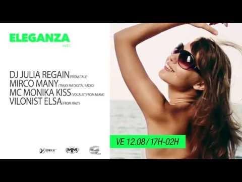 12.08.16 ELEGANZA @LTDG DJ GIULIA REGAIN, MC MONIKA KISS, VIOLONIST ELSA, MIRCO MANY