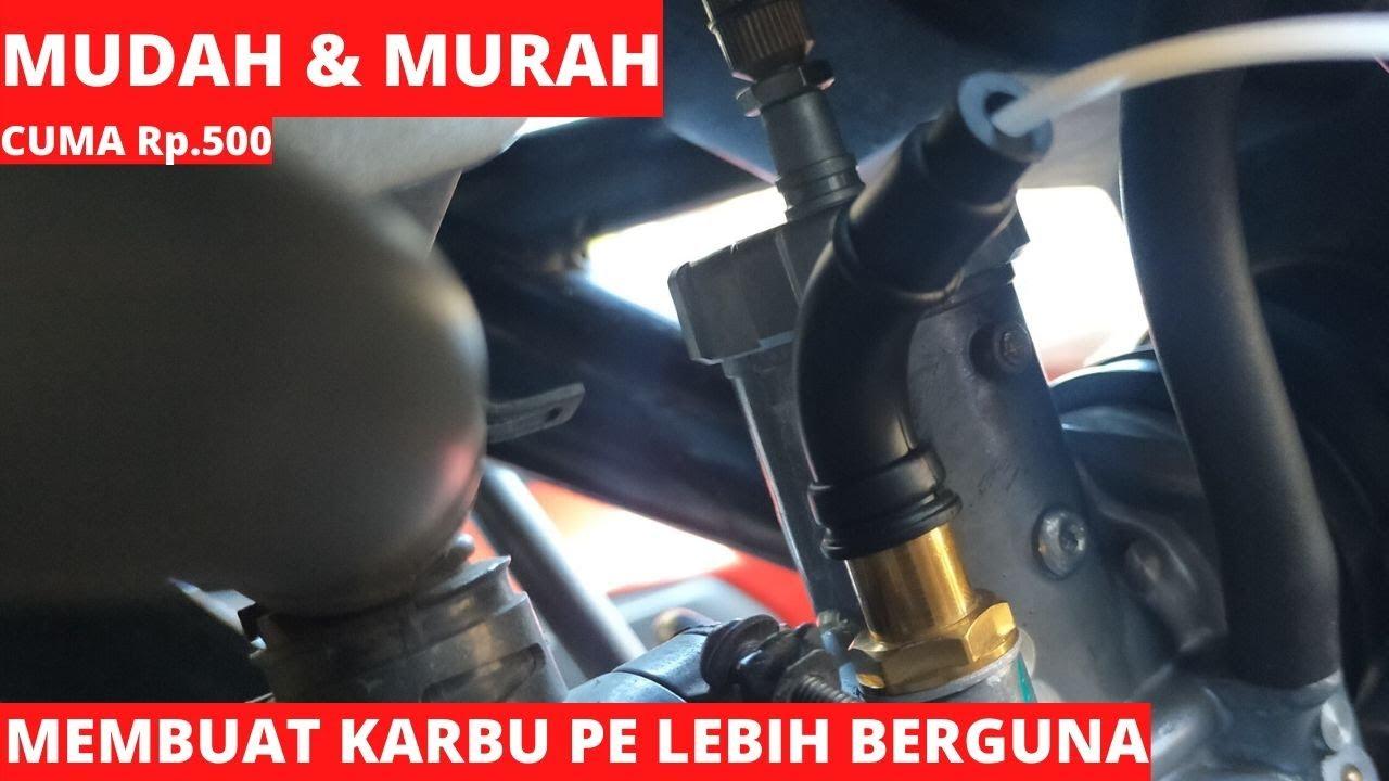 MEMBUAT KARBURATOR PE BRT SEMAKIN BERGUNA! MUDAH DAN MURAH