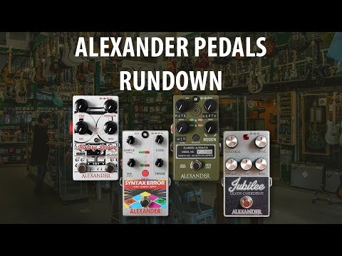 Alexander Pedals Rundown