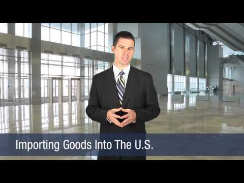Importing Goods Into The U.S