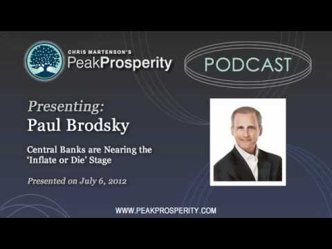 Paul Brodsky: Central Banks are Nearing the 'Inflate or Die' Stage