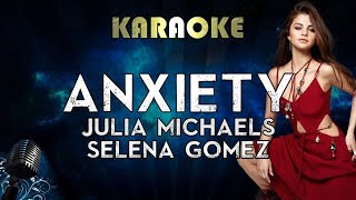 Julia michaels - anxiety ft. selena gomez | karaoke lyrics instrumental for more songs with subscribe to megakaraokesongs: ...