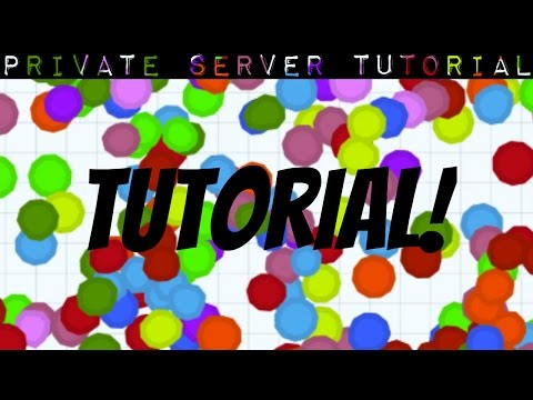 HOW TO MAKE A PRIVATE SERVER! - Agar.io Tutorial (Working)