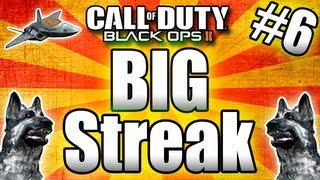 black ops 2 big streaks tips and tricks call of duty bo2 multiplayer part 6