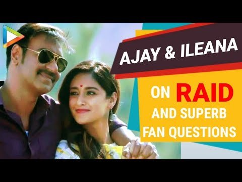 Ajay Devgn | Ileana D'Cruz | EXCLUSIVE Full Interview | Raid