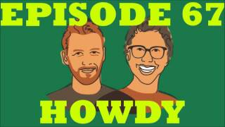 If I Were You - Episode 67: Howdy (with Dave Rosenberg) (Jake and Amir Podcast)