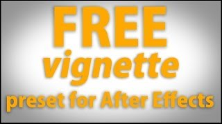 After Effects Vignette preset!!!