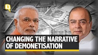 How Modi and Jaitley Rewrote The Demonetisation 'Story' | The Quint