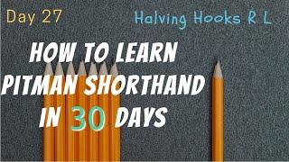 day 27 grammalogues halving hooks rl pitman shorthand writing lessons by suraendra ben