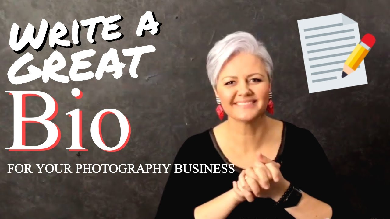 how to write a great bio for your photography business