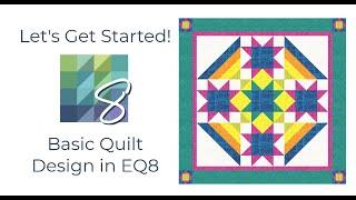 Let's Get Started: Basic Quilt Design