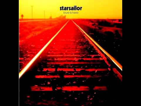 Starsailor - Love Is Here mp3 indir