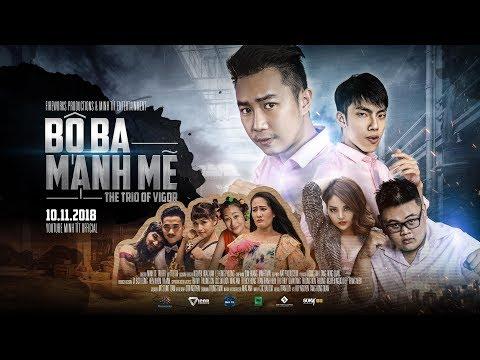 BỘ BA MẠNH MẼ   Official [HD]   Minh Tít - Phong Bồ Nông - Giang Ku Tý