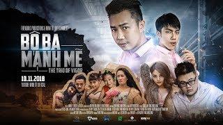 BỘ BA MẠNH MẼ | Official [HD] | Minh Tít - Phong Bồ Nông - Giang Ku Tý