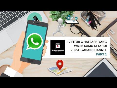 17-fitur-whatsapp-yang-wajib-kamu-ketahui-versi-syaban-channel-part-1