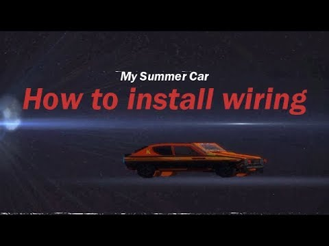 My Summer Car How To Install Wiring Youtube