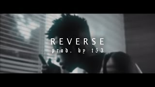 reverse 21 savage future type beat prod by t53