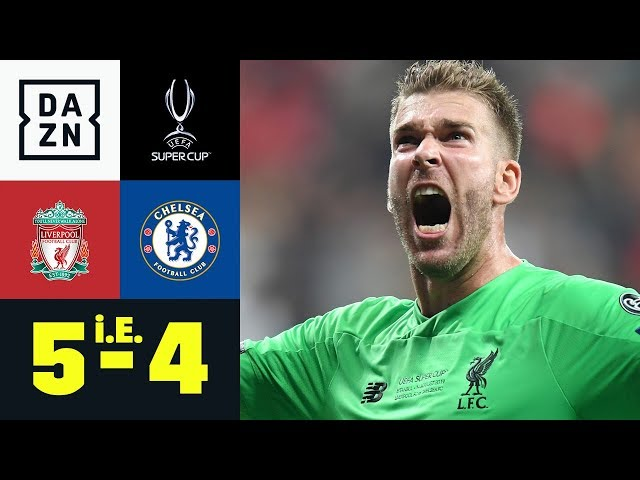 Ersatzkeeper Adrian wird zum Held: Liverpool - Chelsea 5:4 i.E.   UEFA Supercup   DAZN Highlights