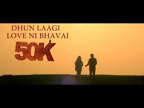 Dhun Laagi || Full Video || Love Ni Bhavai || Sachin Jigar || Gujarati Song