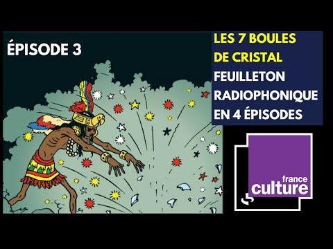 ÉPISODE 3 - FEUILLETON 7 BOULES DE CRISTAL TINTIN