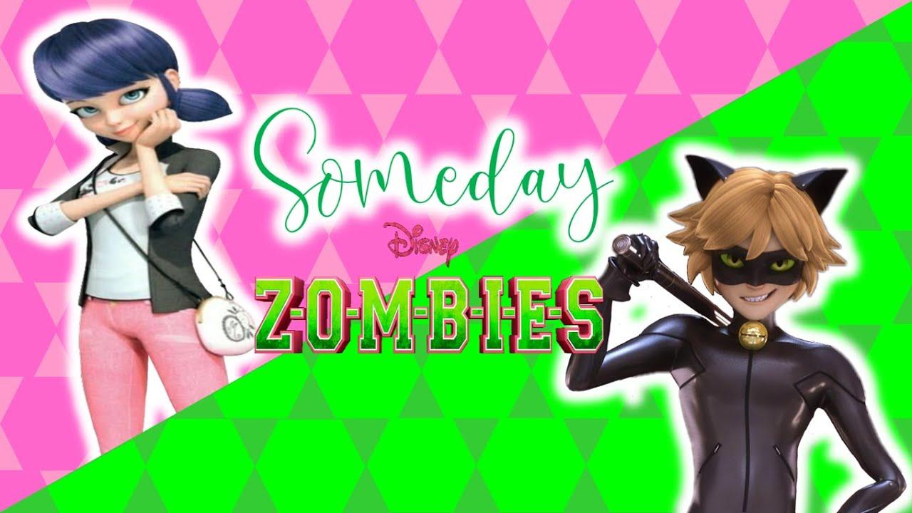 Download Someday || ZOMBIES || Miraculous Ladybug