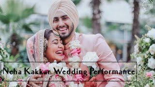 Neha Kakkar Wedding | Mile Ho Tum Humko Song Performance |