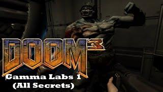DOOM 3: Gamma Labs Level 1 (Mod for Doom III) - NO DEATH RUN (ALL SECRETS) (Complete Walkthrough)