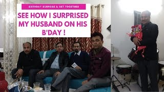 See How I Surprised My Husband On His Birthday | #Friends #Birthday #Surprise