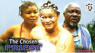 the chosen priest 3 2016 latest nigerian nollywood movie