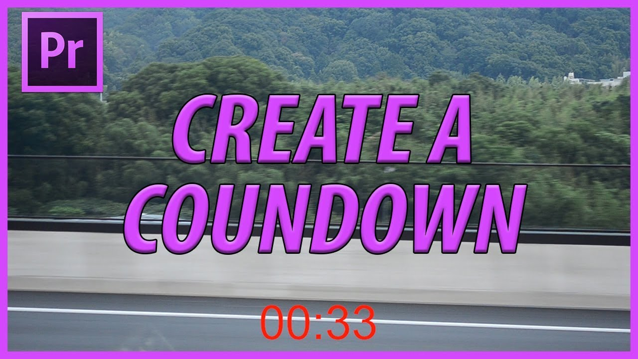 How to Create a Countdown in Adobe Premiere Pro CC (2018)
