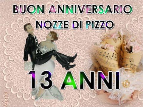 Anniversario 14 Anni Di Matrimonio.Buon Anniversario Nozze Di Pizzo 13 Anni Di Matrimonio Buongiorno