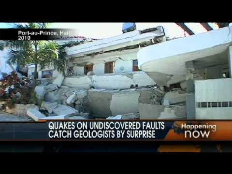 Quakes on Undiscovered Fault Lines Surprise Geologists