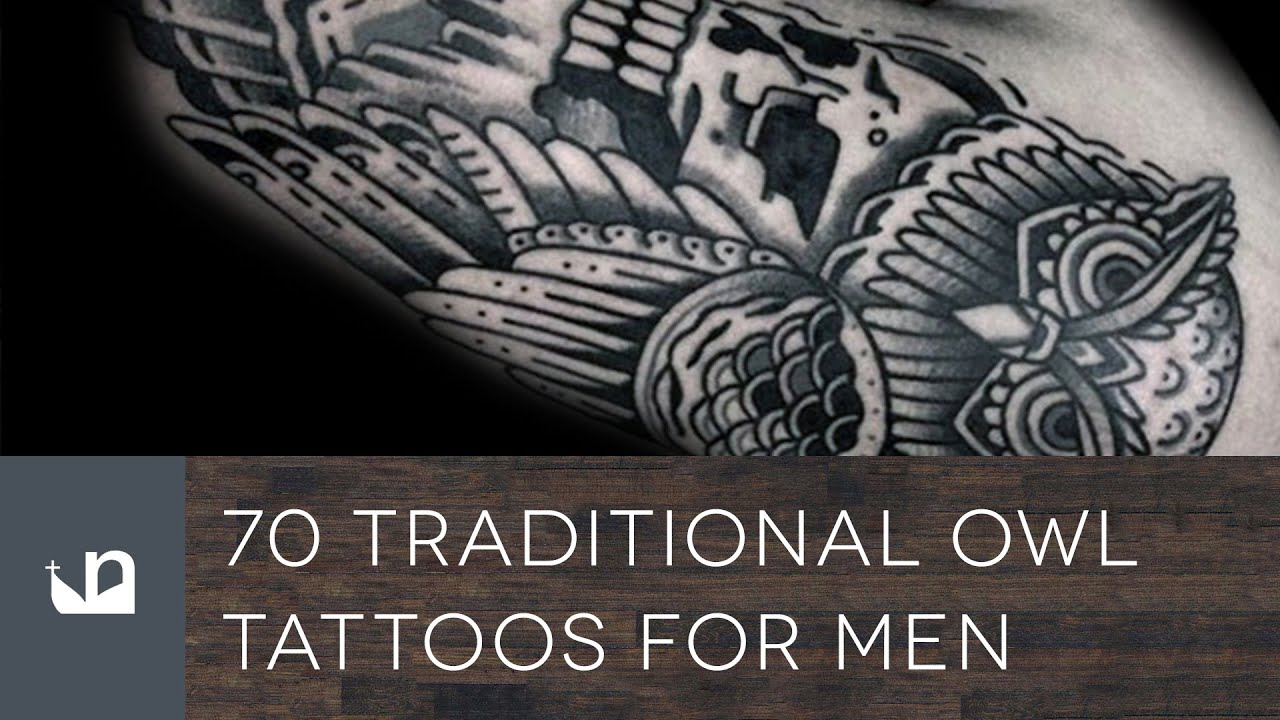 70 Traditional Owl Tattoos For Men - YouTube