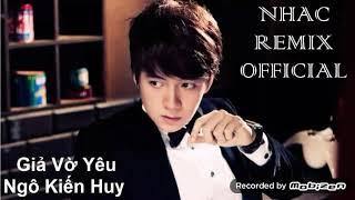 Nhạc remix của Ngô Kiến Huy