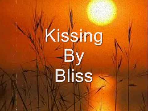 Kissing w/ Lyrics By Bliss