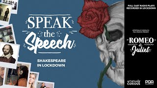Speak the Speech: Romeo + Juliet