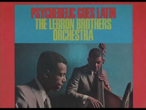 ee56fbc8da0 THE LEBRON BROTHERS ORCHESTRA - MY COOL BOOGALOO - LP PSYCHEDELIC GOES  LATIN - COTIQUE CS-1008.wmv