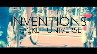 INVENTIONS - Pocket Universe (Official Video)