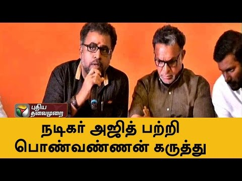 Actor Ponvannan explains why doesn't Ajith participate in Nadigar Sangam functions