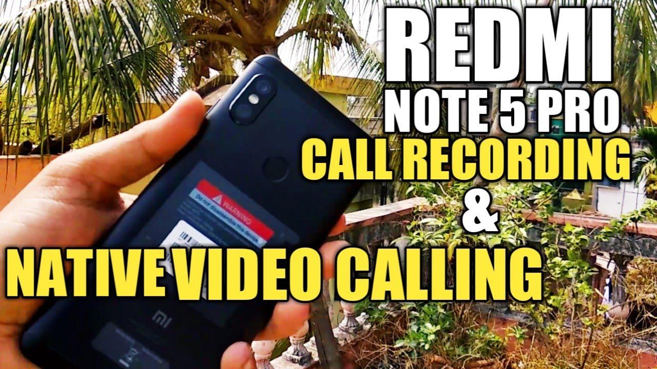 Redmi Note 5 Pro Call Recording & Native Video Calling   How To Enable Call  Recording Note 5 Pro