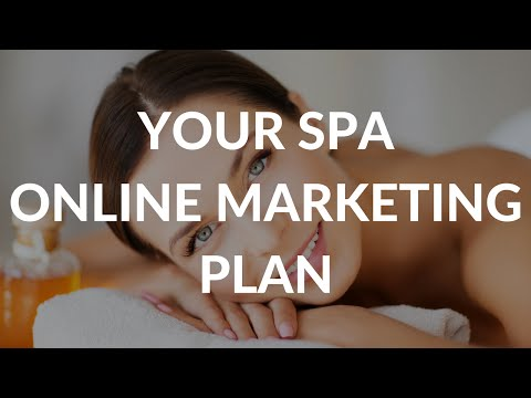Your Spa Online Marketing Plan