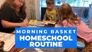 HOMESCHOOL ROUTINE with our MORNING BASKET - DAY IN THE LIFE - DITL Homeschool Mom of 3 Kids