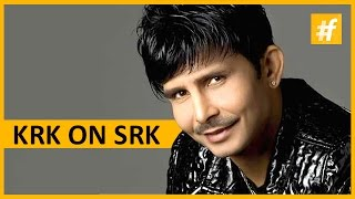 KRK on SRK | Kamaal Rashid Khan | Celeb Of The Day