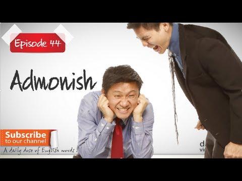 Daily Video Vocabulary - Episode 44 - Admonish |  Free English Video Lesson