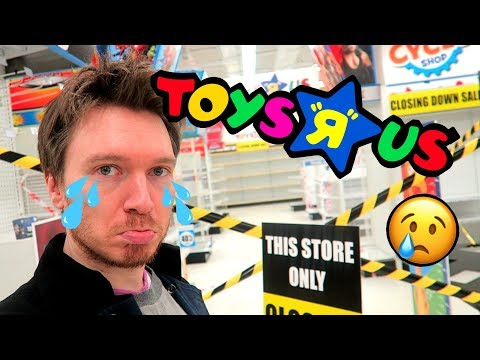 GOODBYE TOYS R US!