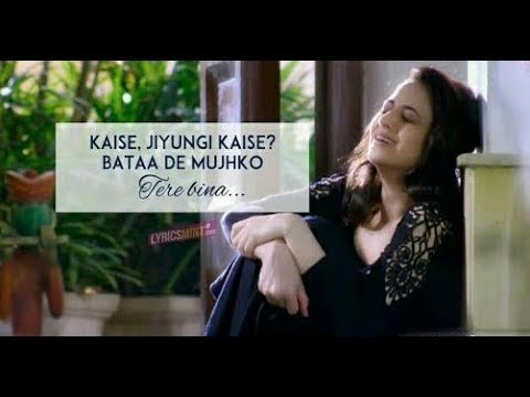 Kaise Jiyunga Kaise Lyrics Song